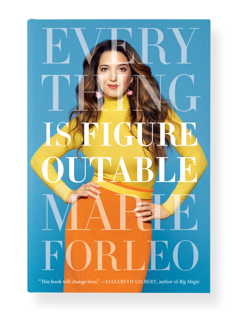 Everything is Figureoutable book Marie Forleo